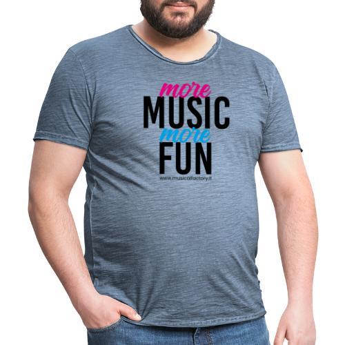 More Music More Fun - Maglietta vintage da uomo