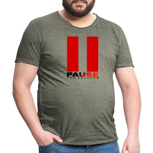 PAUSE THE FAILURE - T-shirt vintage Homme