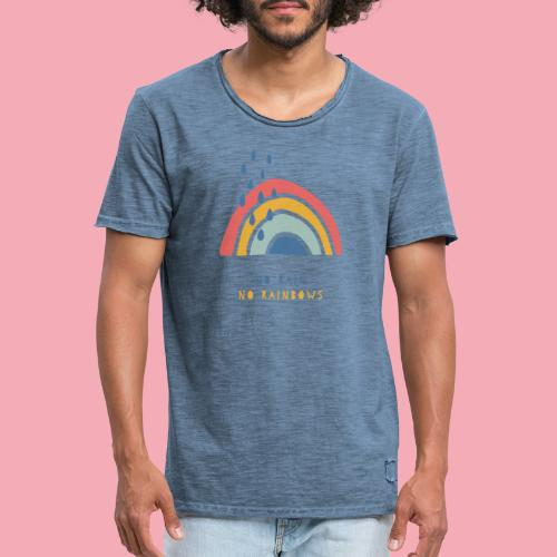 No rain // No rainbows - Männer Vintage T-Shirt