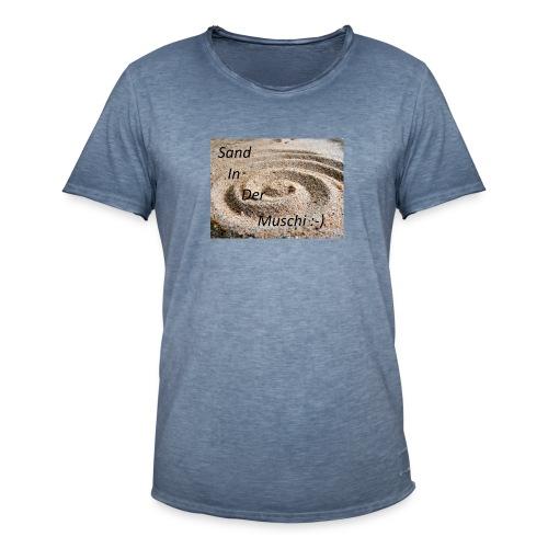 Sand in der Muschi - Männer Vintage T-Shirt