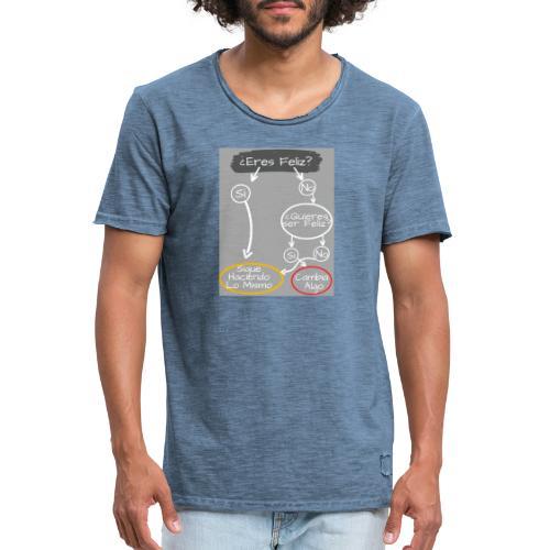 eres feliz - Camiseta vintage hombre