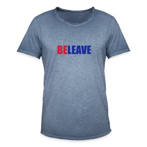 BeLeave - Men's Vintage T-Shirt