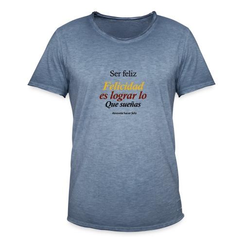 ▶️ser feliz - Desarrollo personal ☑️ - Camiseta vintage hombre