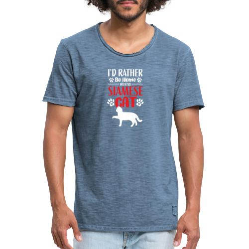 I´d rather be home with my siamese cat - Vintage-T-shirt herr