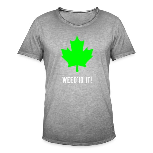 Weed'id it! - Men's Vintage T-Shirt
