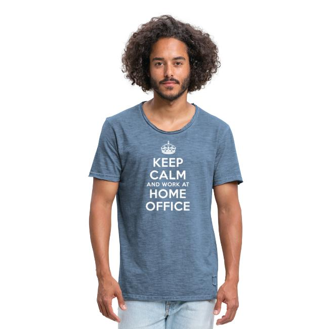 KEEP CALM and work at HOME OFFICE
