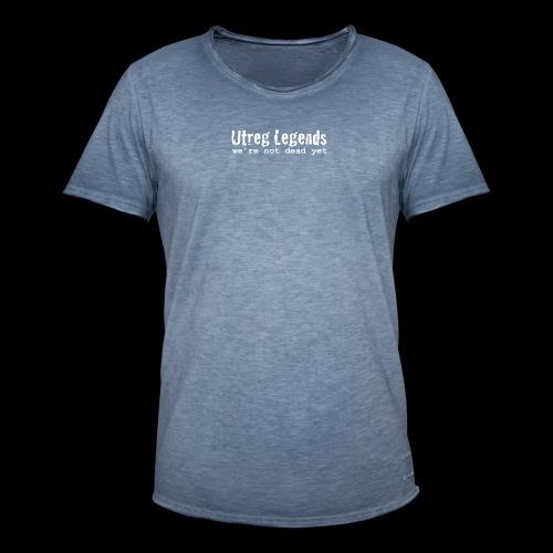 Utreg Legends - we're not dead yet - Mannen Vintage T-shirt
