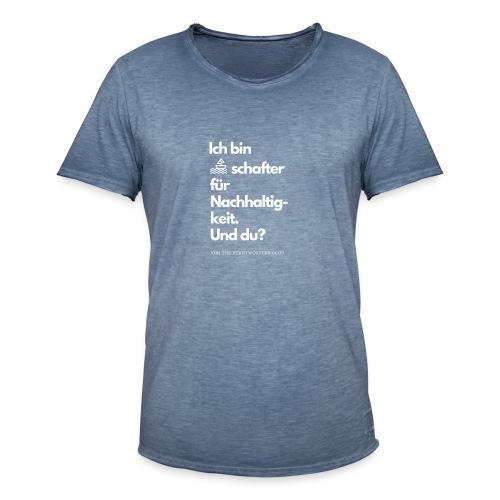 Botschafter für Nachhaltigkeit - und du? - Männer Vintage T-Shirt