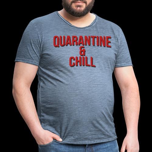 Quarantine & Chill Corona Virus COVID-19 - Männer Vintage T-Shirt