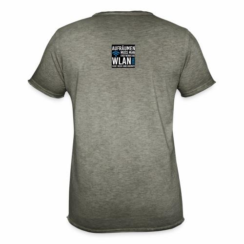 erst aufraeumen wenn das wlan signal schwach wird - Männer Vintage T-Shirt