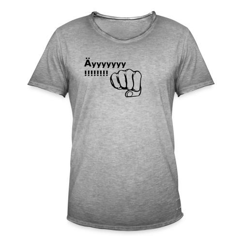 Äyyyyyyyy!!! - Männer Vintage T-Shirt