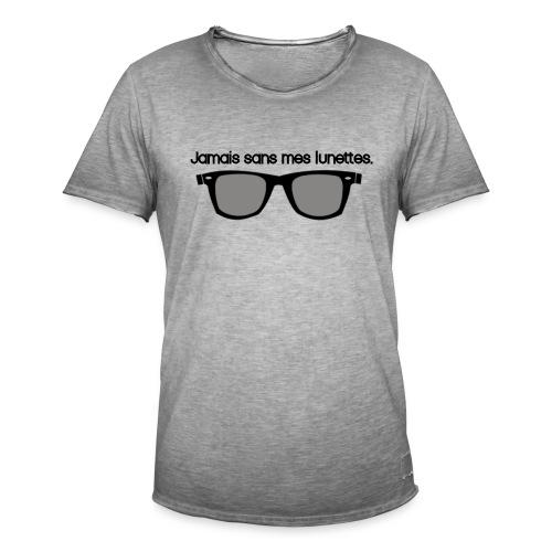 jamais sans mes lunettes - T-shirt vintage Homme