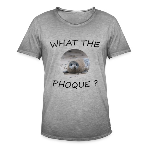 WHAT THE PHOQUE - T-shirt vintage Homme