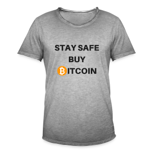 stay safe buy bitcoin - Männer Vintage T-Shirt