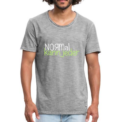 Normal kann jeder - Männer Vintage T-Shirt