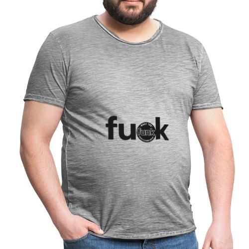 WTFunk - FU*K - Summer/Fall 2018 - Männer Vintage T-Shirt