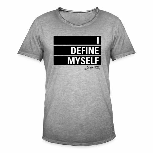 I define myself - Männer Vintage T-Shirt