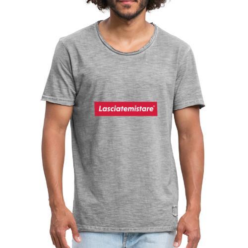 LASCIATEMISTARE® - Maglietta vintage da uomo
