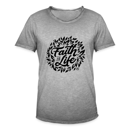 Faith is Life - Männer Vintage T-Shirt