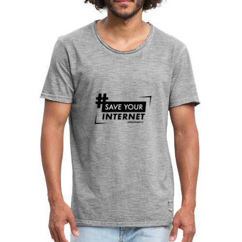 #SAVEYOURINTERNET - AGAINST ARTICLE 13! - Men's Vintage T-Shirt