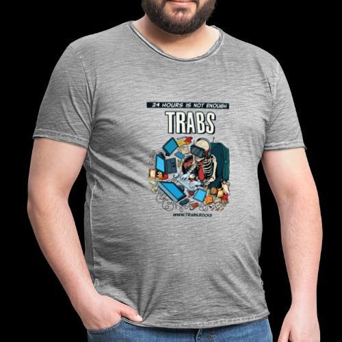 24 hours is not enough - Männer Vintage T-Shirt
