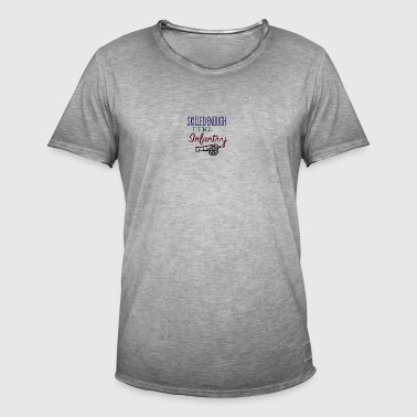 Skilled enough to become an infantry - Men's Vintage T-Shirt