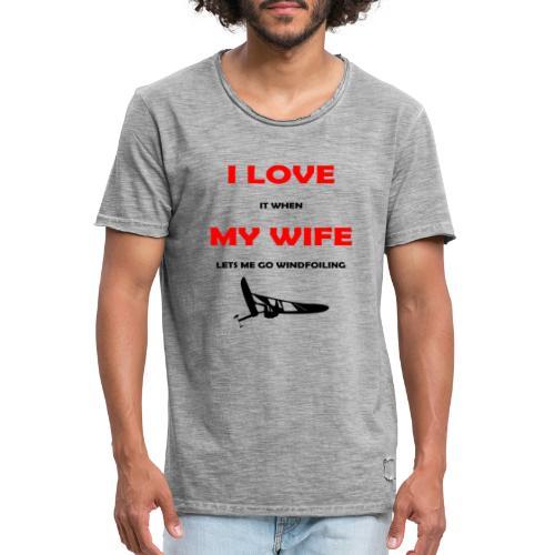 I LOVE MY WIFE - Men's Vintage T-Shirt
