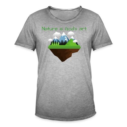 Die Natur ist Gottes Kunst - Männer Vintage T-Shirt