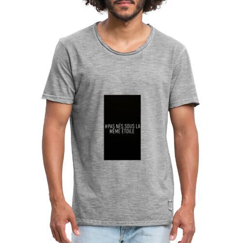 #pas nés sous la même étoile - T-shirt vintage Homme