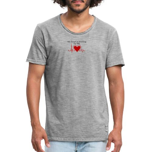 My heart is beating for me - Herre vintage T-shirt