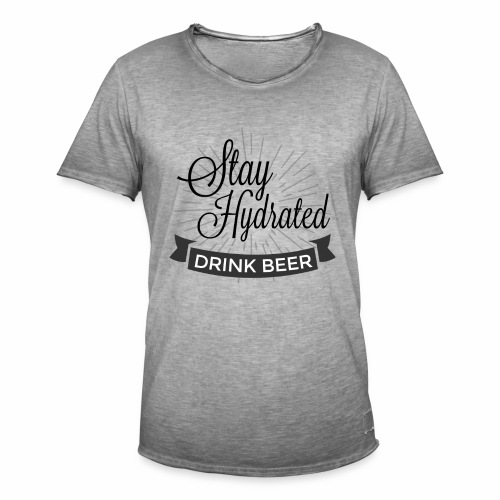 Stay Hydrated - Men's Vintage T-Shirt