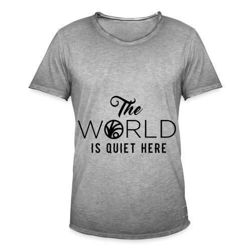 The World is Quiet Here Merchandise - Mannen Vintage T-shirt