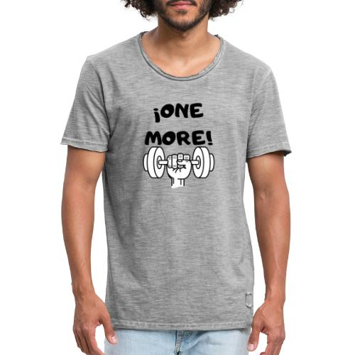 ¡ONE MORE! frase motivación deporte - Camiseta vintage hombre