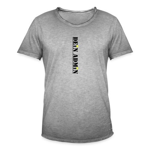 DEIN ADMIN - Motiv (schwarze Schrift) - Männer Vintage T-Shirt