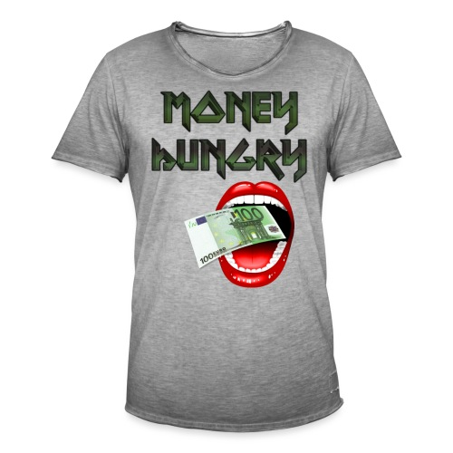 MONEY HUNGRY - Mannen Vintage T-shirt