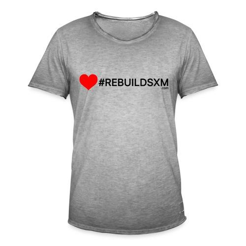 #rebuildsxm - Mannen Vintage T-shirt