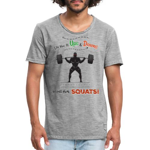 Do You Even Squat? - Men's Vintage T-Shirt
