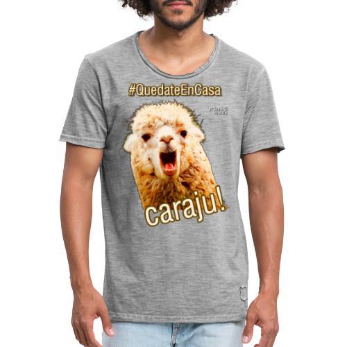 Quedate En Casa Caraju - Männer Vintage T-Shirt