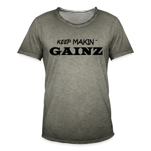KeepMakin'Gainz_black - Men's Vintage T-Shirt