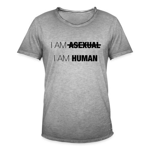 I AM ASEXUAL - I AM HUMAN - Men's Vintage T-Shirt