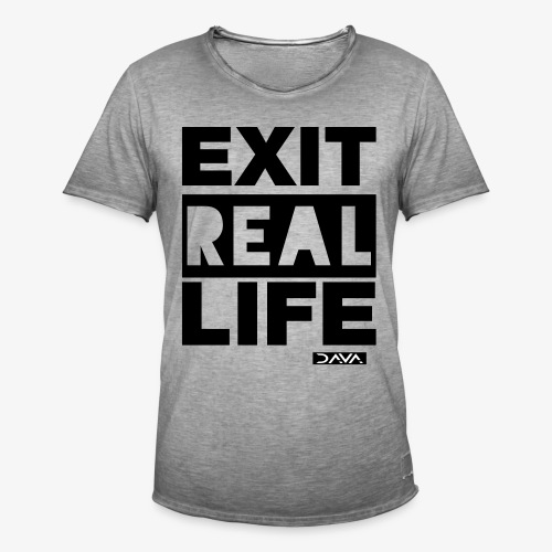 Exit REAL LIFE - black - Men's Vintage T-Shirt