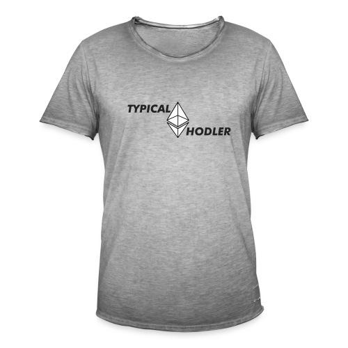 Typical ETH Hodler - Men's Vintage T-Shirt