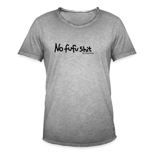 no fufu shit by brochner - Herre vintage T-shirt