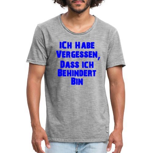Lustiger Spruch - Männer Vintage T-Shirt