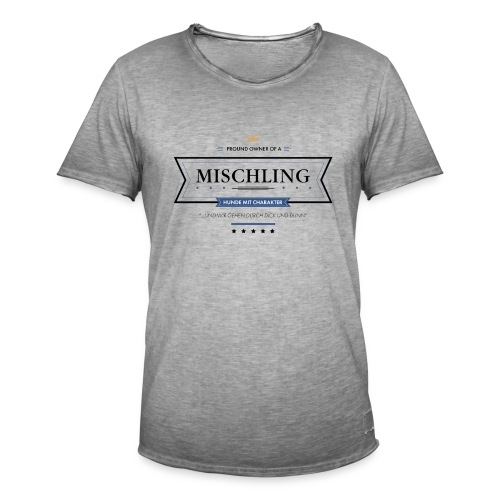 Proud Owner of a Mischling - Männer Vintage T-Shirt
