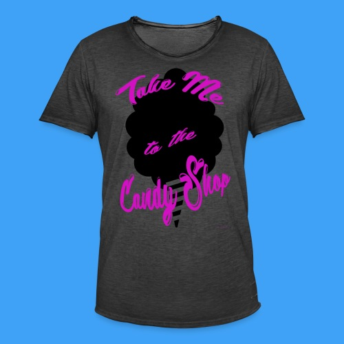 Take Me To The Candy Shop - Mannen Vintage T-shirt