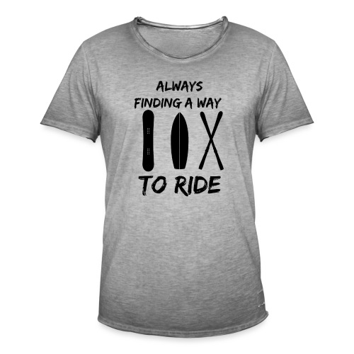 Always Finding a Way to Ride - Men's Vintage T-Shirt