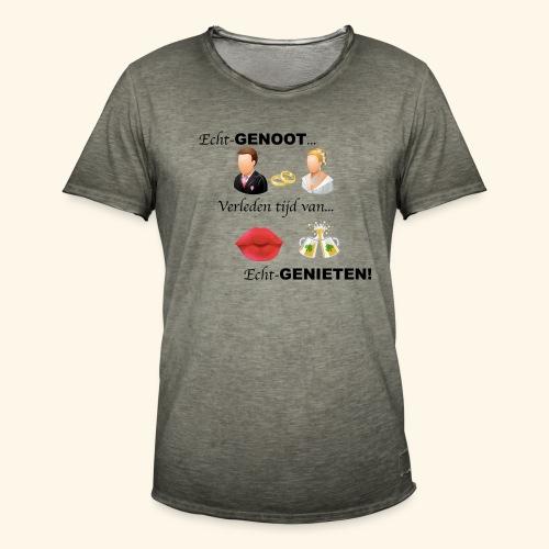 Echt-genoot, verleden tijd van ECHT-GENIETEN - Mannen Vintage T-shirt