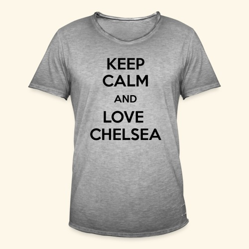 keep calm and love chelsea - Men's Vintage T-Shirt
