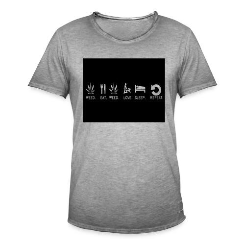 WEED. EAT. WEED. LOVE. SLEEP. REPEAT. - Men's Vintage T-Shirt